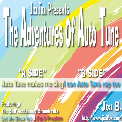 Jixi Fox Presents The Adventures of Auto Tune - Front Cover