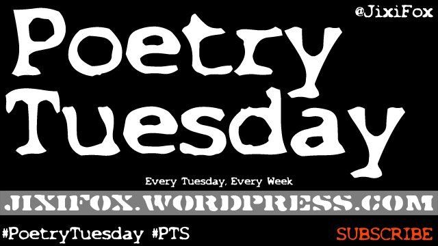 Jixi-Fox-Poetry-Tuesday-Series