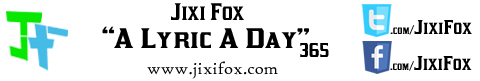 Jixi Fox - A Lyric A Day -  WordPress