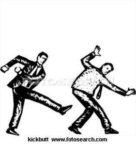 kill butt, butt kicker