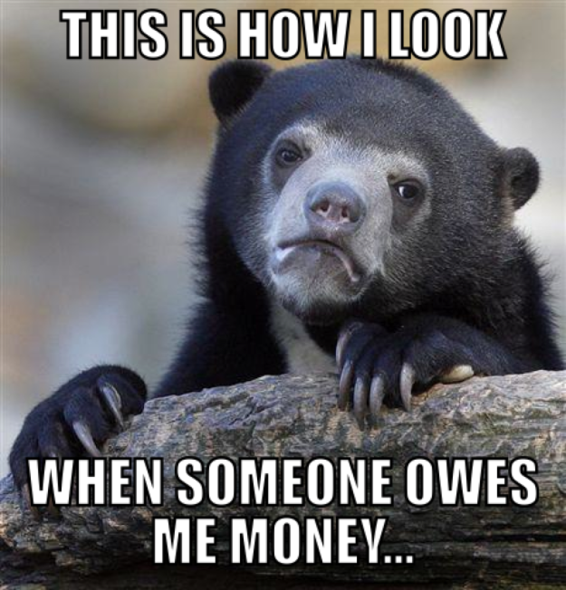 meme funny comedy humor - owe me money