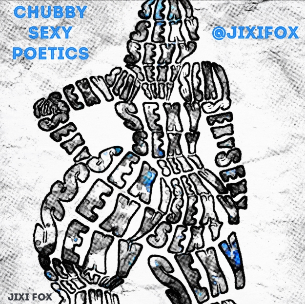 Chubby Sexy Poetics - Jixi Fox Poetry Art Poems 6