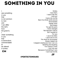 Poetic Tongues - Chester Maynes - Jixi Fox - Poetry Art - Page 3 - Something In You